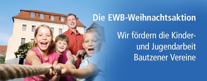 Dei EWB-Weihnachtsaktion - Wir fördern die Kinder-und Jugendarbeit Bautzener Vereine
